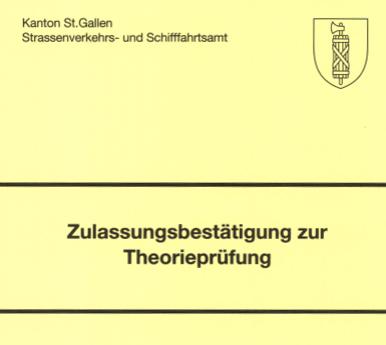 Zulassungsbestätigung zur Theorieprüfung im Kanton St. Gallen